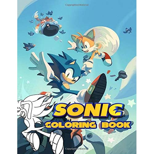 Sonic Coloring Book: Over 50 Coloring Pages Of Sonic The Hedgehog Movie. To  Inspire Creativity And Relaxation. A Perfect Gift For Kids And Adults By  Gordan Ramsey
