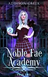 Noble Fae Academy: Year Two