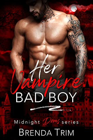 Her Vampire Bad Boy (Midnight Doms #5)