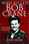 Who Killed Bob Crane: The Final Close-Up