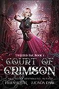 Court of Crimson (Twisted Fae #1)