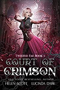 Court of Crimson (Twisted Fae #1)