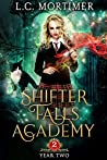 Year Two (Shifter Falls Academy, #2)
