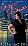 Curvy Librarian (Curves in the City #2)