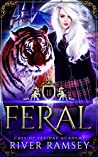 Feral (Cats of Felidae Academy, #2)