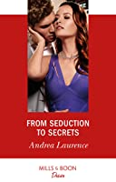 From Seduction To Secrets (Mills & Boon Desire) (Switched!, Book 3)