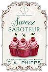 Sweet Saboteur (The Cozy Café Mysteries #1)