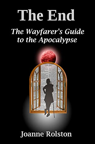 The End, The Wayfarer's Guide To The Apocalypse