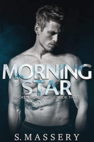 Morning Star (Broken Mercenaries, #3)
