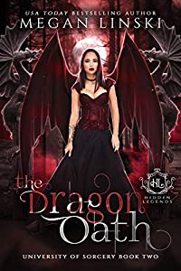 The Dragon Oath (Hidden Legends: University of Sorcery, #2)