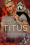 Tempting Titus (Paranormals of Avynwood Book 6)