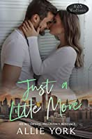 Just a Little More (425 Madison Avenue Book 10)