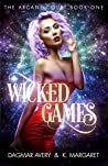 Wicked Games (The Arcane Court Book 1)