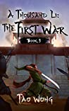 The First War (A Thousand Li #3)