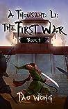The First War (A Thousand Li, #3)