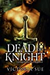 Dead of Knight (Guardians of Camelot #2)