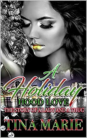 A Holiday Hood Love: The Story of a Lady and a Thug
