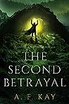 The Second Betrayal (Divine Apostasy, #2)