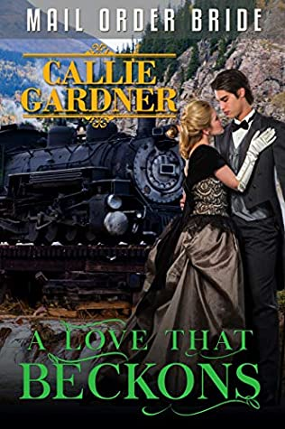 A Love That Beckons: Historical Western Romance