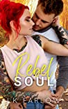 Rebel Soul (Rebel Love #2)