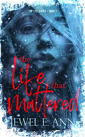 The Life That Mattered (Life Duet, #1)
