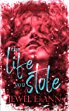 The Life You Stole (Life, #2)