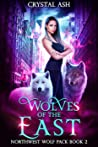 Wolves of the East (Northwest Wolf Pack #2)