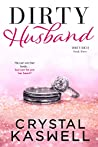 Dirty Husband (Dirty Rich #3)