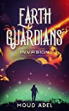 Invasion (Earth Guardians, #1)