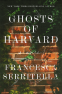 Book cover for Ghosts of Harvard: A Novel