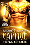 Captive (Barbarians of the Sand Planet #2)