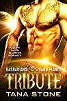 Tribute (Barbarians of the Sand Planet #4)