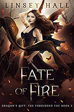 Fate of Fire (Dragon's Gift: The Forbidden Fae #2)
