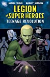Legion of Super-Heroes, Vol. 1: Teenage Revolution