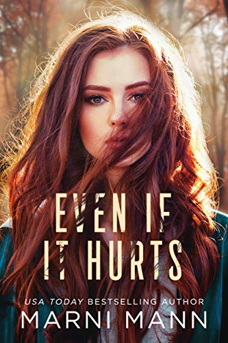 Even If It Hurts - Marni Mann