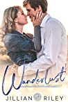 Wanderlust: A Small Town Second Chance Romance