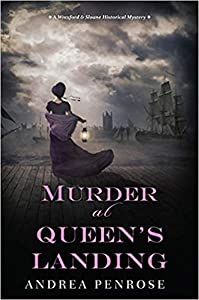 Murder at Queen's Landing (A Wrexford & Sloane Mystery #4)