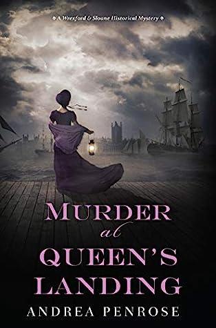 Murder at Queen's Landing (Wrexford & Sloane, #4)