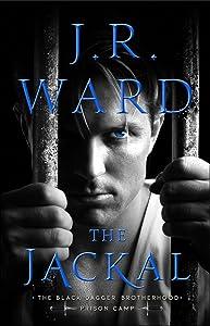 The Jackal (Black Dagger Brotherhood: Prison Camp, #1)