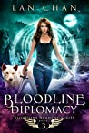 Bloodline Diplomacy (Bloodline Academy, #3)