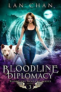 Bloodline Diplomacy (Bloodline Academy, #3)