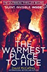 The Warmest Place to Hide: Part One in the Six part epic fight for survival