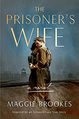 The Prisoner's Wife by Maggie Brookes