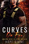 Curves On Fire: A Firefighter Curvy Woman Romance (Insta Love Alpha Male Book 6)