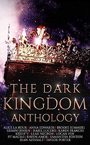 The Dark Kingdom Anthology