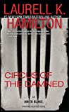 Circus of the Damned: An Anita Blake, Vampire Hunter Novel