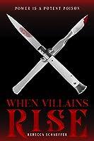 When Villains Rise (Market of Monsters #3)