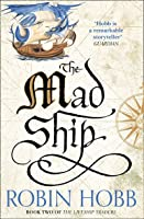 The Mad Ship (Liveship Traders, #2)
