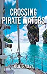 Crossing Pirate Waters (Escape Book 2)