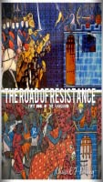 The Road of Resistance